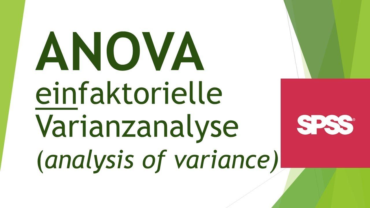 Anova Einfaktorielle Varianzanalyse In Spss Durchfuhren Daten Analyisieren In Spss 10 Youtube