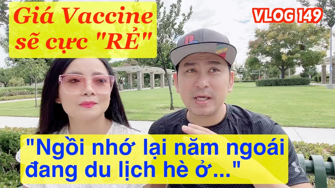 """🇺🇸#149(14/08/20) Sẽ có Vaccine """"CỰC RẺ"""" cho mọi người"""