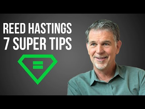 Reed Hastings | 7 Super Tips