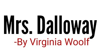 Mrs Dalloway Novel by Virginia Woolf in Hindi summary Explanation and full analysis