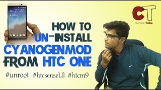 How to Remove CyanogenMod from HTC ONE and Install original HTC Sense UI