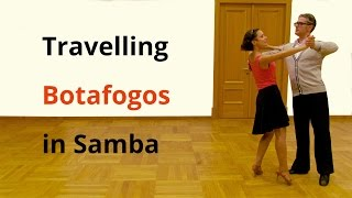 Travelling Botafogos in Samba & Practice Routine | Latin Dance