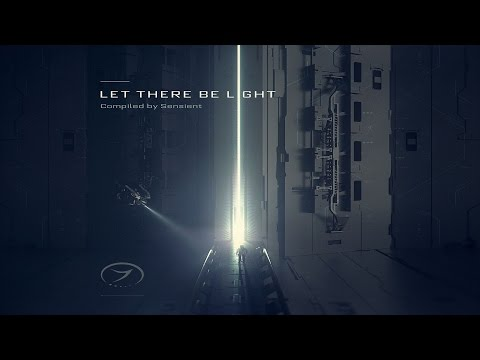 Let There Be Light - Full Album (Compiled by Sensient) ᴴᴰ