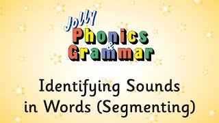 Identifying Sounds in Words in Jolly Phonics