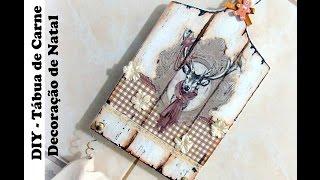 DIY Tábua de Carne – Decoração de Natal