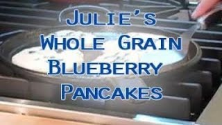 Julie's Whole Grain Blueberry Orange Pancakes