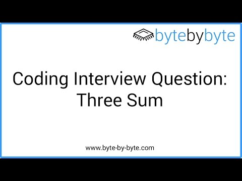 Interview Question: Three Sum