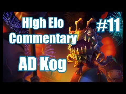 Season 3 | Commentary/Analysis #11 | 1300 AD Kog by high elo player | League of Legends