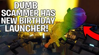 Dumb Scammer Has *NEW* Birthday Launchers! (Scammer Gets Scammed) Fortnite Save The World