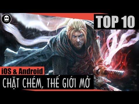[Topgame] Top 10 Game Mobile Chặt Chém Thế Giới Mở đã đẹp Lại Còn Miễn Phí