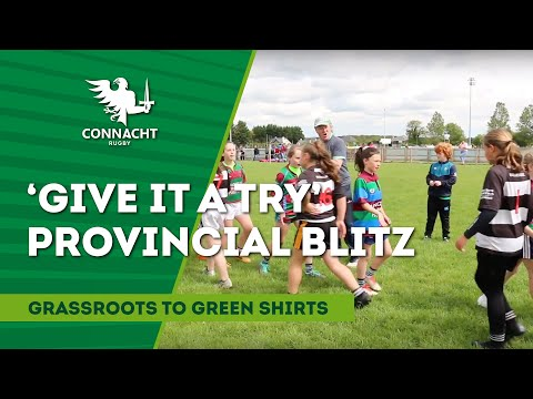 Connacht 'Give It A Try' provincial blitz