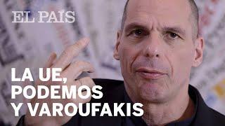 """Varoufakis: """"Podemos no ha prestado suficiente atención a Europa""""   Internacional"""