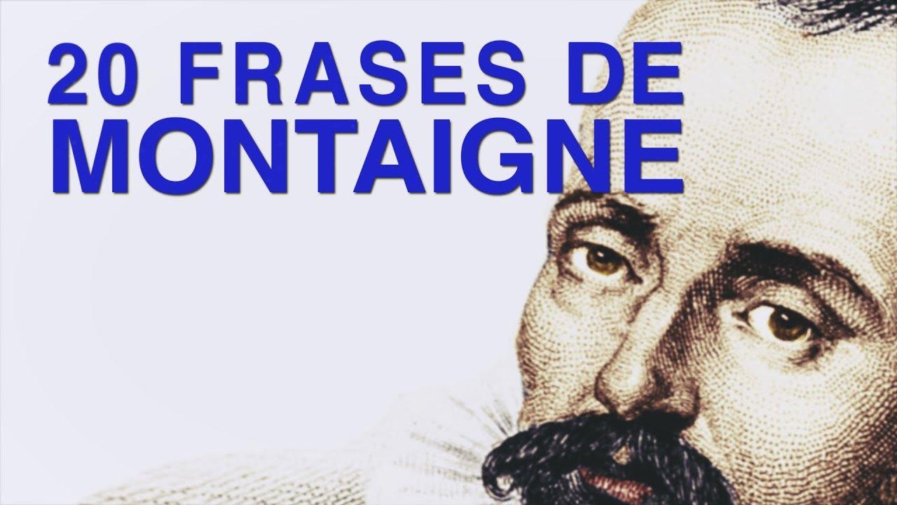 20 Frases De Montaigne El Filósofo De Los Ensayos
