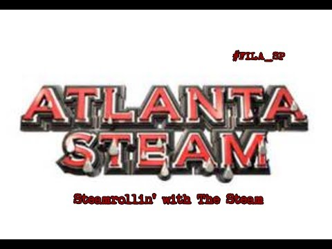 FILA Sports Podcast: Extra Show-  Steamrollin' with the Atlanta Steam