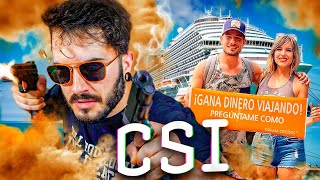 CSI: INCRUISES
