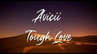 Avicii - Tough Love ft. Agnes, Vargas & Lagola (Traduction Française)