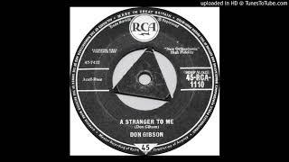 Don Gibson - A Stranger To Me YouTube Videos