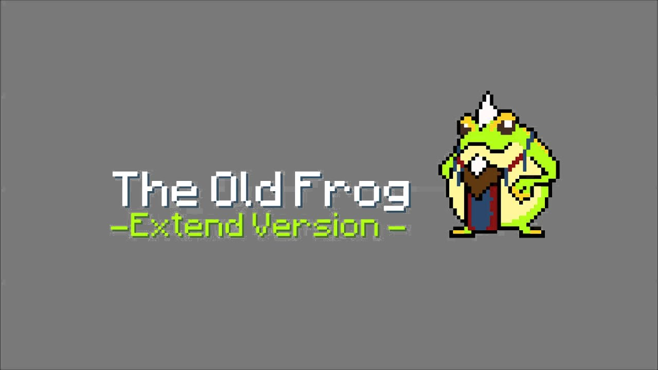 KillerBlood/The Old Frog -Extend Version-