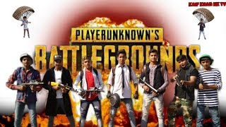 PUB G Real Life Part-3 | PlayersUnknown Battle Ground | Kaif Khan HK TV