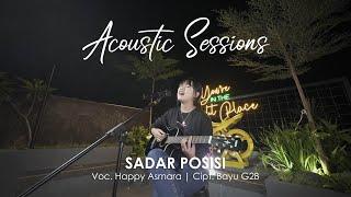 Gambar cover Happy Asmara - Sadar Posisi [Acoustic Sessions] (Official Music Video)