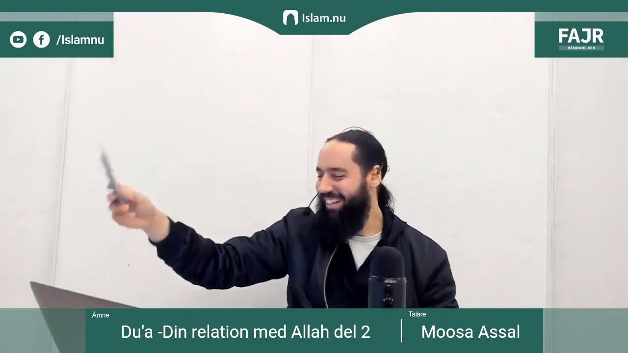 Du'a - Din relation med Allah del 2 | Fajr påminnelse #23 med Moosa Assal