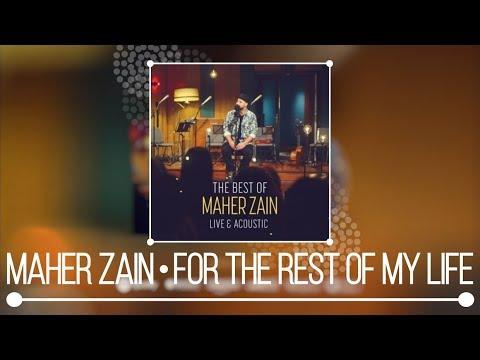 تحميل MP4 MP3 Maher Zain - For The Rest of My Life   -APD6PN5NJ0