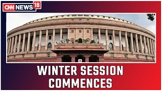 Winter Session Of Parliament Commences Today   CNN News18