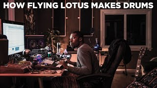 How Flying Lotus Makes His Drums