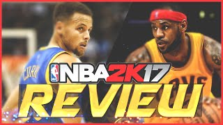 Nba 2k17 review: does 2k live up to the hype?