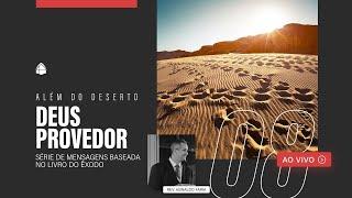 SÉRIE: ALÉM DO DESERTO - DEUS PROVEDOR