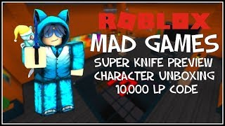 [READ DESC] Roblox | 10,000 LP CODE | Mad Games Super Knife Preview, Character Unboxing, And Codes