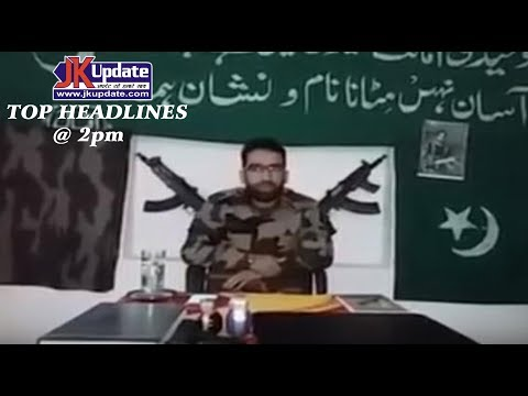 JKupdate Top Headlines @ 2pm May 29  2017