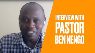 Interview with Pastor Ben Nengo, Kenya