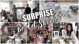 MY SURPRISE BRIDAL SHOWER!! 👰🏻 💍