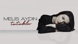 Melis Aydin - Tutuklu ( Zalim Istanbul ) Resimi