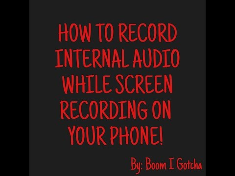 How to record internal audio on your Samsung Android phone or tablet(*No  Root*)