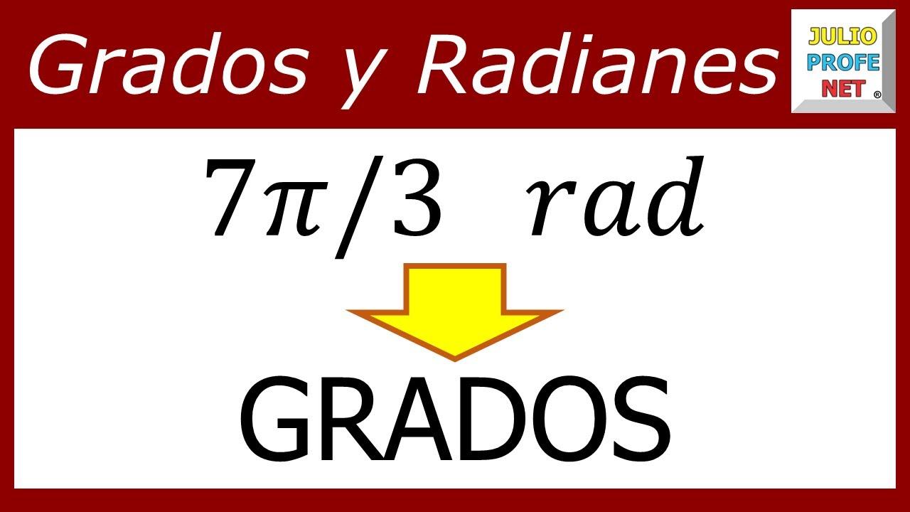 Conversion De Radianes A Grados Youtube