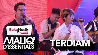 MALIQ & D'Essentials - Terdiam   BukaMusik