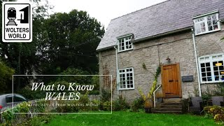 Wales: What to Know Before Your Welsh Vacation