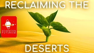Reclaiming the Deserts