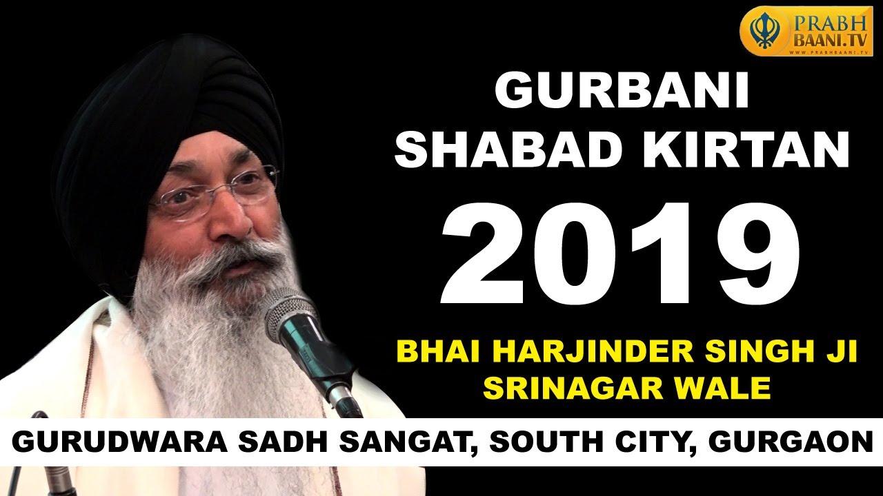 Download Bhai Harjinder Singh Srinagar Wale | Gurbani Shabad Kirtan 2019 | Gurudwara Sadh Sangat