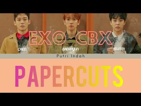 PAPER CUTS - EXO CBX LYRICS