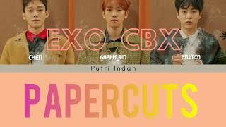 Gambar cover PAPER CUTS - EXO CBX LYRICS