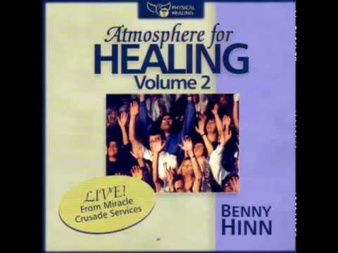 Atmosphere for Healing vol 2- Benny Hinn