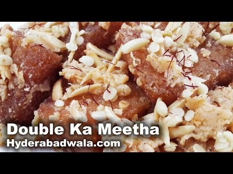 Double Ka Meetha Recipe Video – How to Make Hyderabadi Double Ka Meetha – Easy & Simple