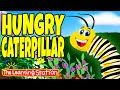 Hungry Caterpillar Song ♫ Spring Songs For Kids ♫  Kids Seasonal Songs ♫  By The Learning Station