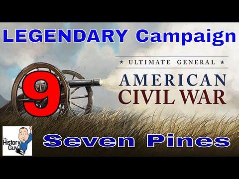 SEVEN PINES (TWICE!) - Ultimate General Civil War - Union Legendary Campaign - 9