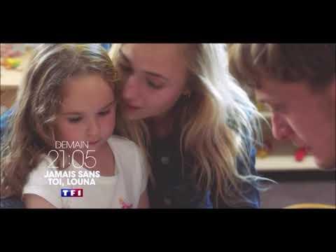 Jamais sans toi Louana - BA TF1  Téléf