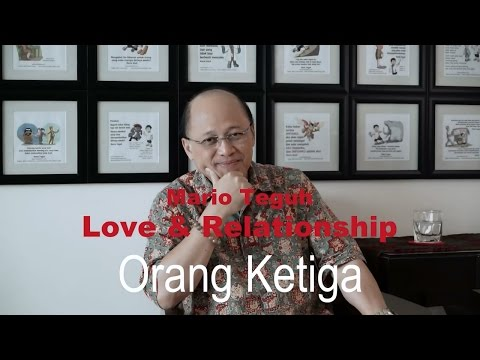 Orang Ketiga - Mario Teguh Love & Relationship