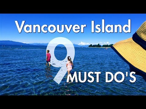 Vancouver Island, BC, Canada - TOP 9 Activities and Places